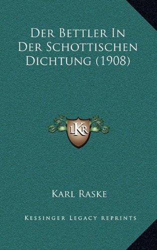 Der Bettler In Der Schottischen Dichtung (1908) (German Edition)