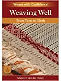 Weaving Well: From Yarn to Cloth