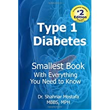 Type One Diabetes: Smallest Book with Everything You need to Know