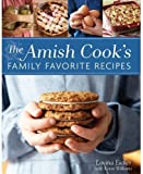 The Amish Cook's Family Favorite Recipes by Lovina Eicher (2013-01-01)