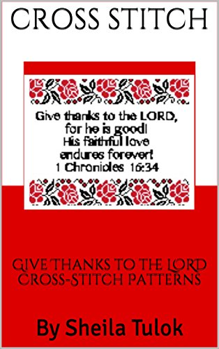 Give Thanks to the LORD Cross-Stitch Patterns -