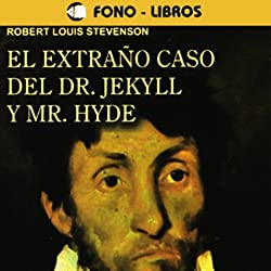El Extrano Caso del Dr. Jekyll y Mr. Hyde [The Extraordinary Case of Dr. Jekyll and Mr. Hyde]