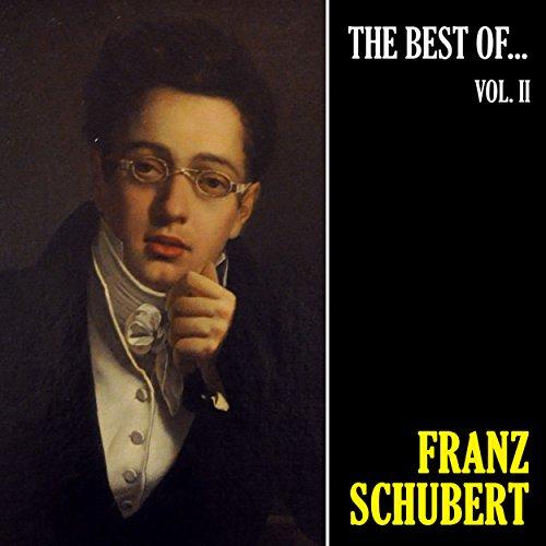 The Best of Schubert, Vol. 2 (Best Of Franz Schubert)