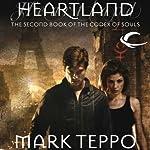 Heartland: Codex of Souls, Book 2   Mark Teppo