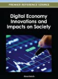 Digital Economy Innovations and Impacts on Society, Elena Druicã, 1466615567