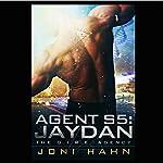 Agent S5: Jaydan: The D.I.R.E. Agency, Book 5 | Joni Hahn