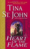 Heart of the Flame: A Novel