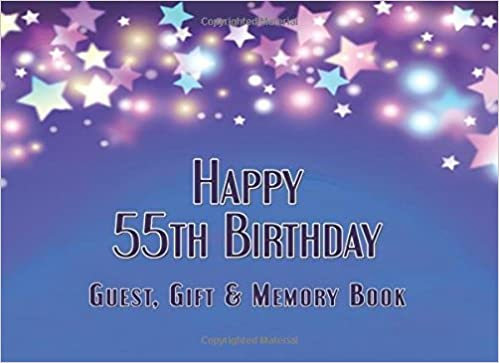 Happy 55th Birthday Guest Gift Memory Book 825x6 100 Pages And List With Memories For Softcover Notebook Paperback No