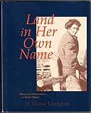 Land in Her Own Name, H. Elaine Lindgren, 0911042393