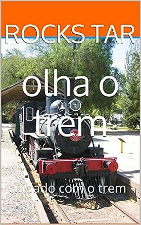 Amazon.com: olha o trem: cuidado com o trem (mensagens subliminares
