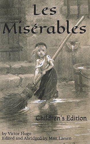 Les Misérables: Children's Edition (Les Miserables Books)