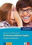 55 kommunikative Spiele: Deutsch als Fremdsprache
