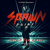 Spawn Point: The NextWorld Series, Book 2 | Jaron Lee Knuth
