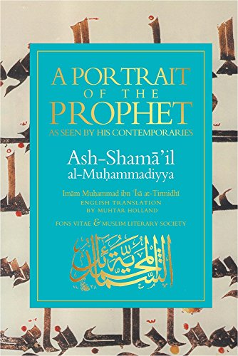 A Portrait of the Prophet: As Seen by His Contemporaries