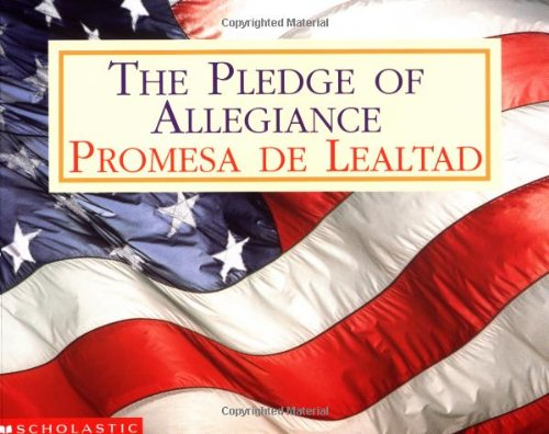 Pledge Of Allegiance / Promesa de lealtad (Spanish Edition)
