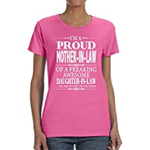 I'm A Proud Mother-In-Law Of A Freaking Awesome Daughter-In-Law - Women T-shirt - Mother-In-Law Gift