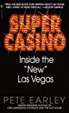 """Front cover for the book Super Casino: Inside the """"New"""" Las Vegas by Pete Earley"""