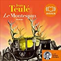 Le Montespan Audiobook by Jean Teulé Narrated by François d'Aubigny