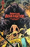 Shirtless Bear-Fighter #1 Jesse James Comics Exclusive Variant Cover