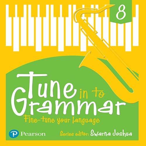 Tune Into Grammar for ICSE Class 8 pdf epub