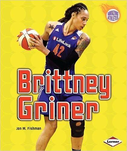 Brittney Griner (Amazing Athletes) by Jon M. Fishman (2014)