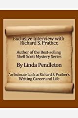 Exclusive Interview with Richard S. Prather, Author (Shell Scott Series) Kindle Edition