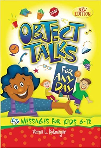 Object Talks for Any Day by Kokmeyer, Verna (2001)