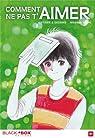 Comment ne pas t'aimer, tome 1 par Yoshi