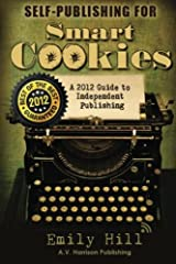Self-Publishing for Smart Cookies Paperback