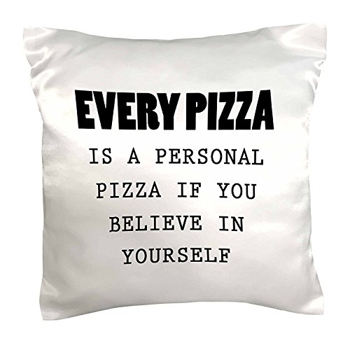 decorative-silk-pillow-cover-every-pizza-is-a-personal-pizza-if-you-believe-in-yourself-cushion-case