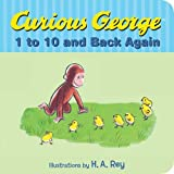 Curious Georges 1 to 10 and Back Again