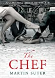 Front cover for the book The Chef by Martin Suter