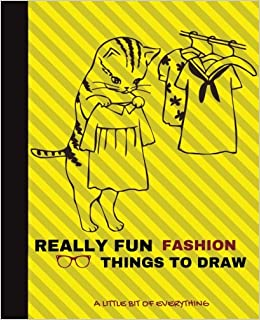 Buy Really Fun Fashion Things To Draw Inspiration Gift Journal