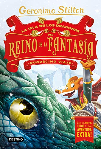 La Isla de los Dragones del Reino de la Fantasía. Duodécimo viaje: 2 (Geronimo Stilton) por Geronimo Stilton