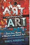 Art Reinterprets Art, Ram Piparaiya, 1477638407