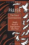 Prayer, Peter Kreeft, 0898703573
