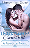Unsportsmanlike Conduct (The Renegades Series Book 2)