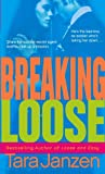 Breaking Loose (Steele Street)