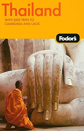 Fodor's Thailand, 10th Edition: With Side Trips to Cambodia & Laos (Travel Guide)