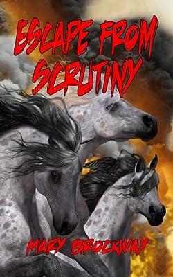 Escape From Scrutiny