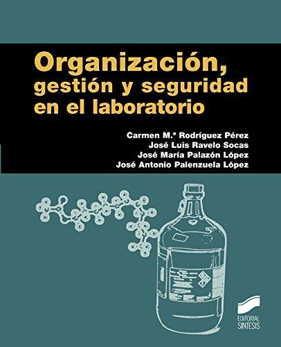 Descargar Libro Organización, Gestión Y Seguridad En El Laboratorio Desconocido