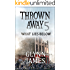 Thrown Away 5 (What Lies Below) (Thrown Away Saga)