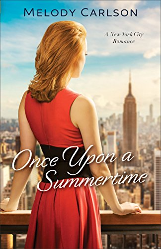 Once Upon a Summertime (Follow Your Heart): A New York City Romance