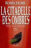 """Afficher """"La citadelle des ombres. n° 4 La citadelle des ombres"""""""
