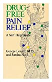 Drug Free Pain Relief, George T. Lewith, 0722513380