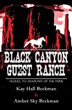 Black Canyon Guest Ranch, Kay Hall Beckman and Amber Sky Beckman, 1629077534