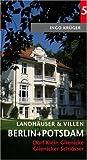 Landhäuser und Villen in Berlin und Potsdam - Band 5: Klein Glienicke und Glienicker Schloss