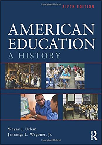 American education a history wayne j urban jennings l wagoner american education a history 5th edition fandeluxe Image collections