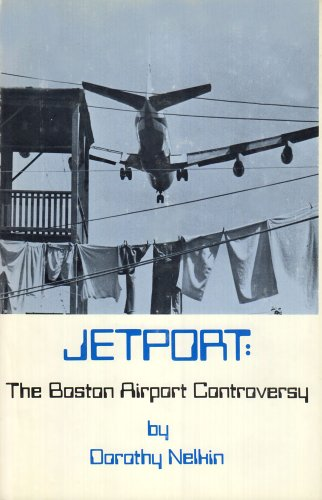 Jetport: The Boston Airport Controversy (Social Policy ()