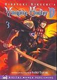 Hideyuki Kikuchi's Vampire Hunter D Manga, Vol. 3 (Vampire Hunter D Graphic Novel) (v. 3)